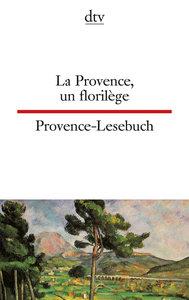 Provence-Lesebuch / La Provence, un florilege