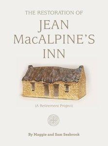The Restoration of Jean MacAlpine's Inn