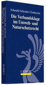 Die Verbandsklage im Umwelt- und Naturschutzrecht