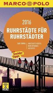 MARCO POLO Cityguide Ruhrstädte für Ruhrstädter 2016