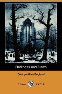 DARKNESS & DAWN (DODO PRESS)
