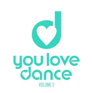 You Love Dance Vol.2