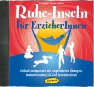 Ruhe-Inseln für ErzieherInnen (CD)