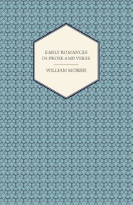 Early Romances in Prose and Verse