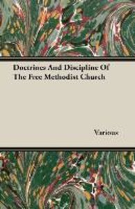 Doctrines And Discipline Of The Free Methodist Church