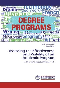 Assessing the Effectiveness and Viability of an Academic Program