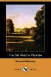 The Old Road to Paradise (Dodo Press)