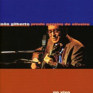 Joao Gilberto Prado Pereira De Oliveira-Ao Vivo