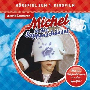 Michel In Der Suppenschüssel (Hörspiel Zum Film)