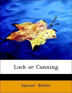 Luck or Cunning