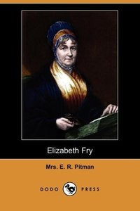 Elizabeth Fry (Dodo Press)