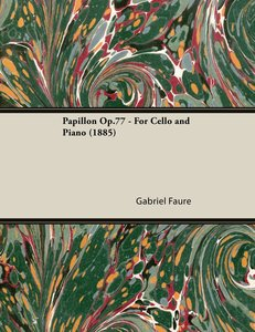 Papillon Op.77 - For Cello and Piano (1885)