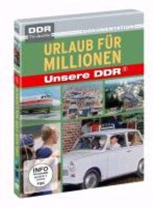 Urlaub für Millionen - Unsere DDR