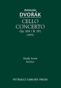 Cello Concerto, Op. 104 / B. 191: Study Score