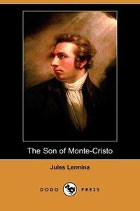 The Son of Monte-Cristo (Dodo Press)