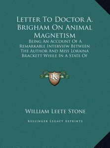 Letter To Doctor A. Brigham On Animal Magnetism