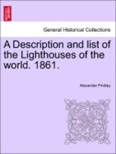 A Description and list of the Lighthouses of the world. 1861.