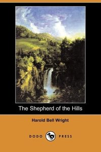 The Shepherd of the Hills (Dodo Press)