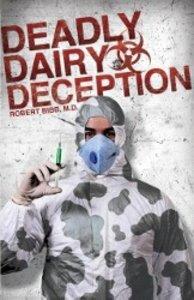 Deadly Dairy Deception