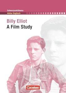 Schwerpunktthema Abitur Englisch: Billy Elliot