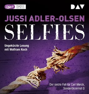 Selfies. Der siebte Fall für Carl Mørck, Sonderdezernat Q