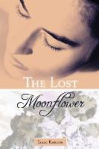 The Lost Moonflower