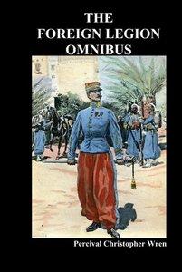 The Foreign Legion Omnibus