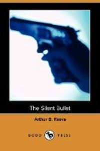 The Silent Bullet (Dodo Press)