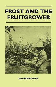 Frost And The Fruitgrower