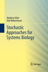 Stochastic Approaches for Systems Biology