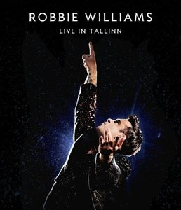 Robbie Williams: Live In Tallinn (Blu-Ray)