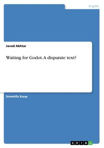 Waiting for Godot. A disparate text?
