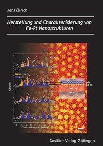 Herstellung und Chrakterisierung von Fe-Pt Nanostrukturen