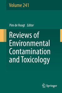 Reviews of Environmental Contamination and Toxicology Volume 241