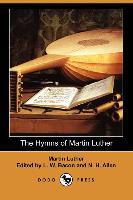 The Hymns of Martin Luther - zum Schließen ins Bild klicken