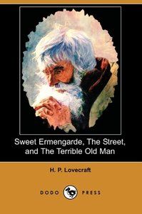 Sweet Ermengarde, the Street, and the Terrible Old Man (Dodo Pre