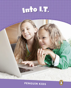 Penguin Kids 5 Into I.T. Reader CLIL AmE