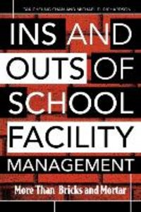 Ins and Outs of School Facility Management