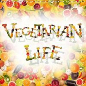 Vegetarian life (Wall Calendar 2015 300 × 300 mm Square)