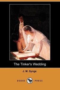 The Tinker's Wedding (Dodo Press)