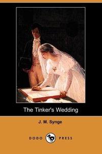 The Tinker's Wedding (Dodo Press)