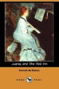 Juana, and the Red Inn (Dodo Press)