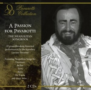 A Passion For Pavarotti: The Neapolitan Songbook