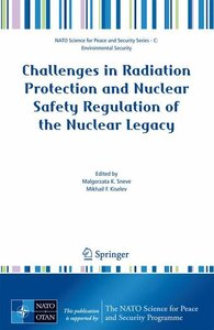 Challenges in Radiation Protection and Nuclear Safety Regulation
