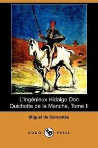 L'Ingenieux Hidalgo Don Quichotte de La Manche, Tome II (Dodo Pr