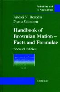 Handbook of Brownian Motion