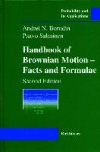 Handbook of Brownian Motion