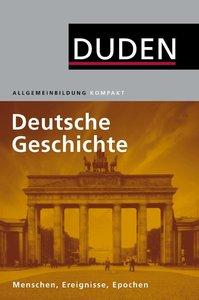Duden Allgemeinbidung Deutsche Geschichte