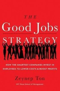 Good Jobs Strategy