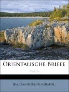 Orientalische Briefe von Ida Gräfin Hahn-Hahn.